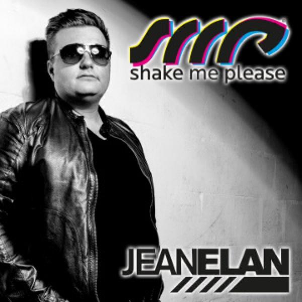 Jean Elan's Shake Me Please Radio